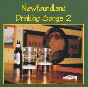 Newfoundland Drinking Songs 2