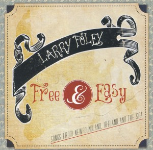 Larry Foley - Free and Easy
