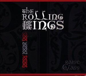 Rolling Kings Raise a Glass