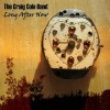 Craig Cole Band - Long After Now
