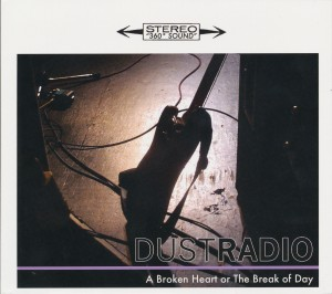 Dust Radio- A broken Heart