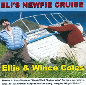 Ellis and Wince Coles - Eli's Newfie Cruise
