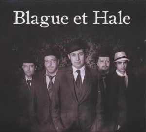 Blague et Hale