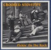 Crooked Stovepipe - Pickin'