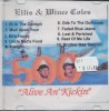 Ellis and Wince - Alive An Kickin