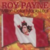 Roy Payne - Million Dollar Maple Leaf