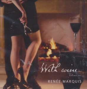 Renee Marquis - With Wine