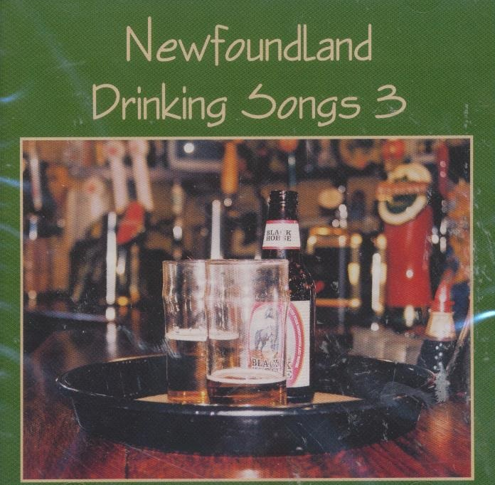 Freds Records » Blog Archive Newfoundland Drinking Songs Vol  3