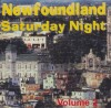 Newfoundland Saturday Night Vol. 2