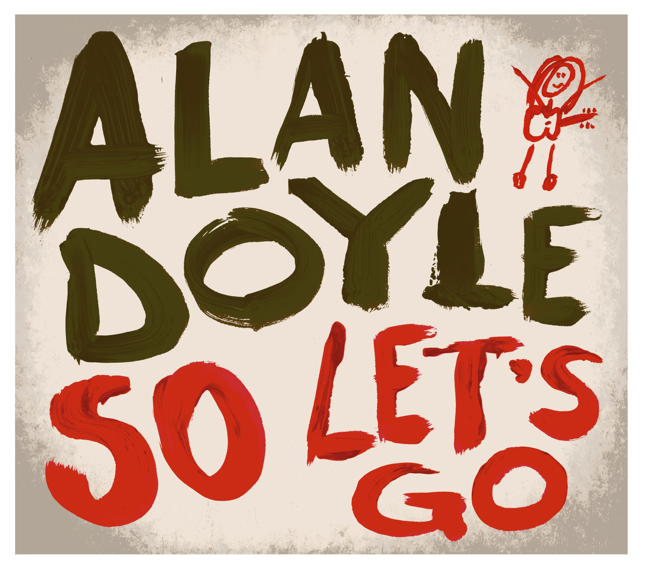 Freds Records 187 Blog Archive Alan Doyle So Let S Go