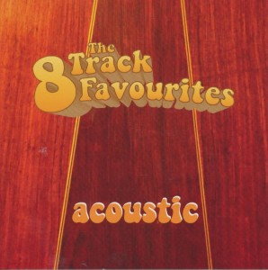 8 Track Favorites - Acoustic