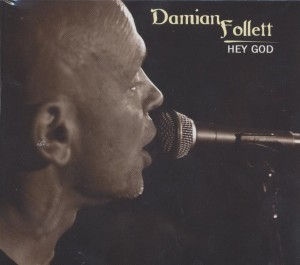 Damian Follett Hey God