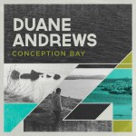 Duane-Andrews-new-CD-Conception-Bay-300x300
