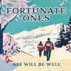 01-fortunate-ones-all-will-be-well