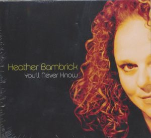 heather-bambrick-youll-never-know